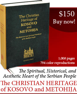 The Christian Heritage of Kosovo and Metohija